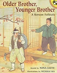 Older Brother, Younger Brother: A Korean Folktale retold by Nina Jaffe, illustrated by Wenhai Ma