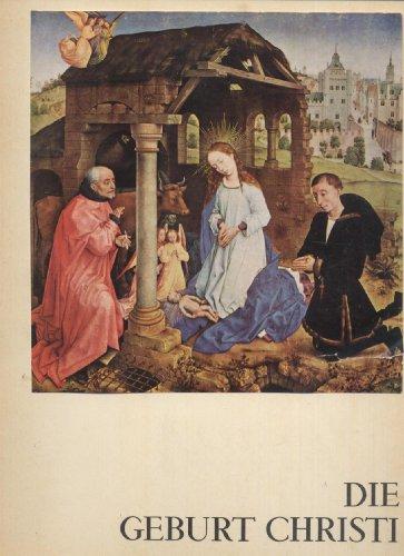 Kunstmappen in Farben - Die Geburt Christi Einleitung von Hans Weigert