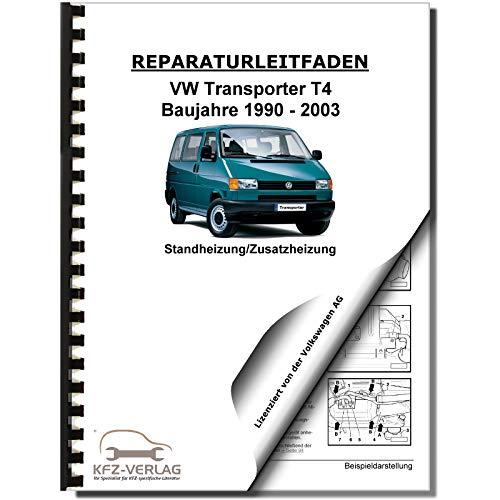 VW Transporter T4 1990-2003 Standheizung Zusatzheizung Reparaturanleitung