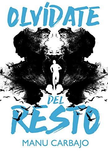Olvídate del resto eBook: Carbajo, Manu: Amazon.es: Tienda Kindle
