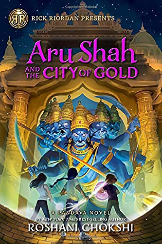 Aru Shah and the City of Gold: A Pa…