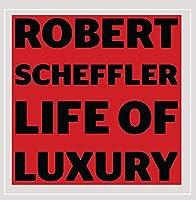 Life of Luxury