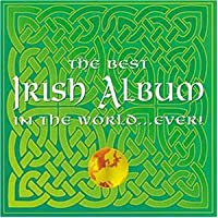 Best Irish Album in the World.