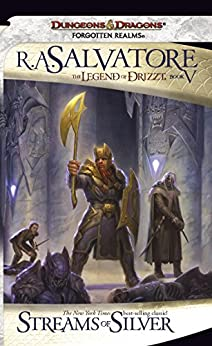 Streams of Silver (The Legend of Drizzt Book 5) (English Edition) van [R.A. Salvatore]