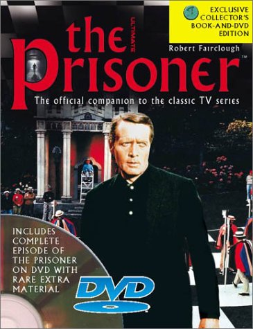 The Prisoner: The Official Companion to the Classic TV Series