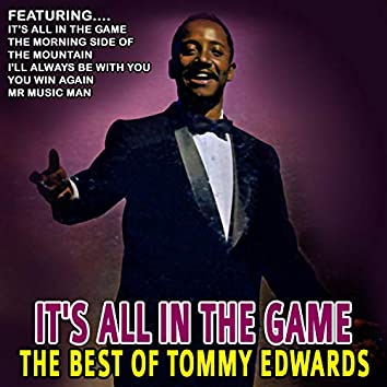 It's All in the Game - Best of Tommy Edwards