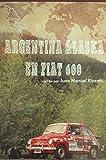 Argentina Alaska en Fiat 600