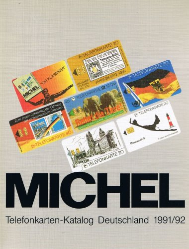 Michel Telefonkarten-Katalog Deutschland 1991/92