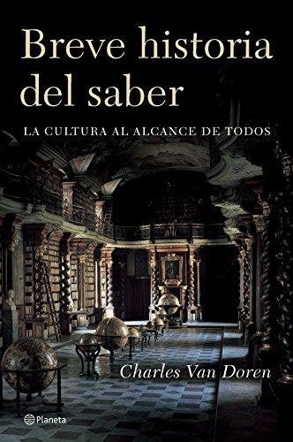 Breve historia del saber ((Fuera de colección)) (Spanish Edition)
