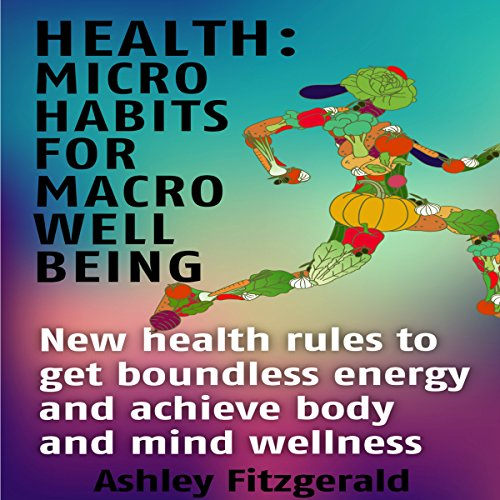 Health: Micro Habits for Well Being cover art