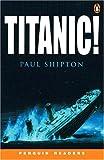 *TITANIC! PGRN3 (Penguin Readers (Graded Readers))