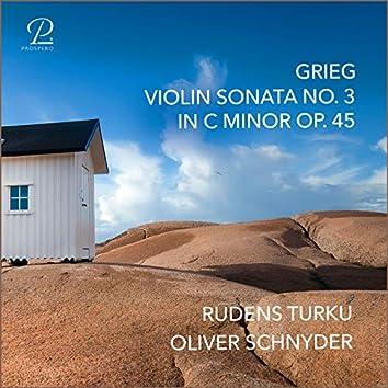 Grieg: Violin Sonata No. 3 in C Minor, Op. 45