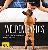 Welpen-Basics: Alles, was Hundehalter wissen müssen (GU Tier Spezial)