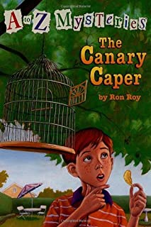 By Ron Roy - A to Z Mysteries: The Canary Caper (2.1.1998)