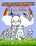Mein erstes Kinder Malbuch TIERE: Süßes Malbuch für Mädchen und Jungen ab 2 Jahre. Tierbabys von Nutztiere,Zoo Tiere,Meerestiere,kleine Tiere