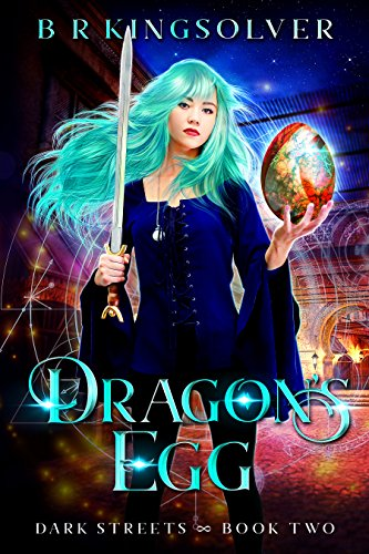 Dragon's Egg: An Urban Fantasy (Dark Streets Book 2) (English Edition)