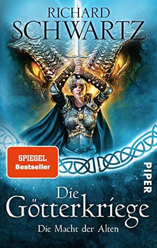 Die Macht der Alten (Die Götterkriege 6): Die Götterkriege 6