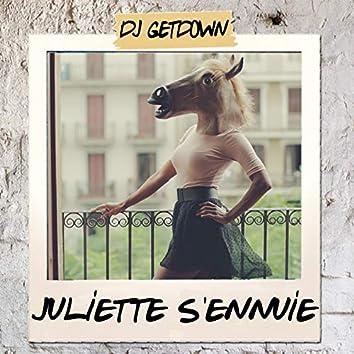 Juliette s'ennuie