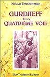Gurdjieff et la quatrième voie