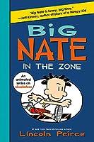 Big Nate: In the Zone (Big Nate, 6)