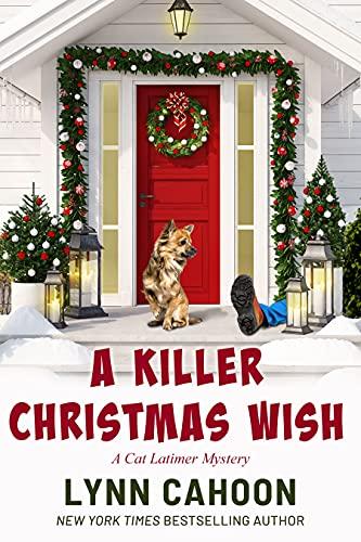 A Killer Christmas Wish : A Cat Latimer Mystery by [Lynn Cahoon]