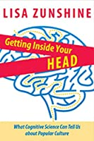 Getting Inside Your Head: What Cognitive Science Can Tell Us About Popular Culture
