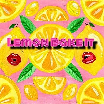 Lemon Bake It