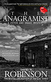 The Anagramist - from the author of the Sanford Third Age Club (STAC) series (A Feyer and Drake Mystery Book 1) by [David W Robinson]