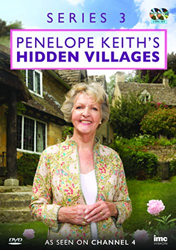 Penelope Keith's Hidden Villages Series 3 - As Seen on Channel 4 [DVD] [UK Import]