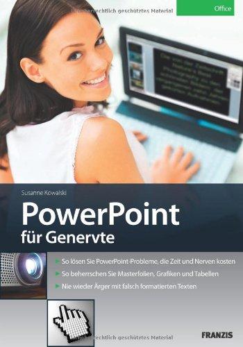 PowerPoint für Genervte