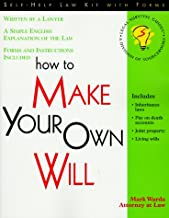 How to Make Your Own Will: With Forms (Self-Help Law Kit With Forms)