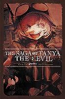 The Saga of Tanya the Evil, Vol. 2 (light novel): Plus Ultra (The Saga of Tanya the Evil (2))