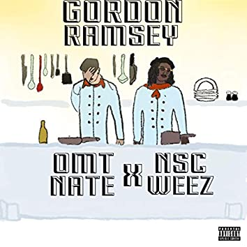 Gordon Ramsay (feat. NSC Weez)