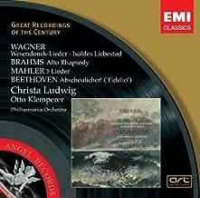Wagner: Wesendonck Lieder; Isoldes Liebestod / Brahms: Alto Rhapsody / Mahler 5 Ruckert Lieder / Beethoven: Fidelio excerpt Great Recordings of the Century