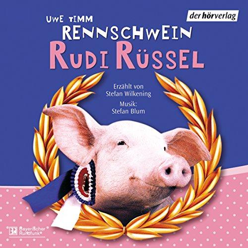 Rennschwein Rudi Rüssel Titelbild