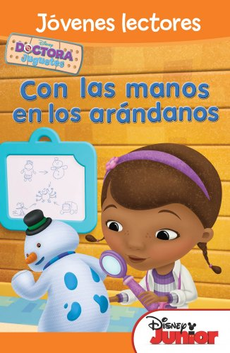 Doctora Juguetes. Con las manos en los arándanos: Jóvenes lectores (Disney. Doctora Juguetes)