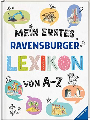 Mein erstes Ravensburger Lexikon von A - Z (Ravensburger Lexika)