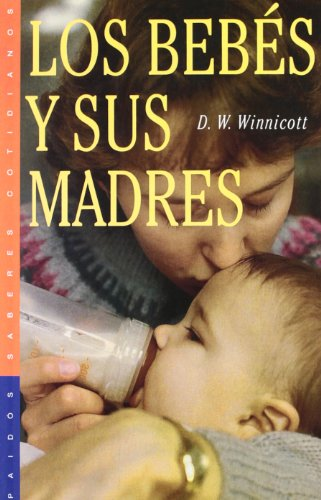 Los bebés y sus madres (Saberes Cotidianos)