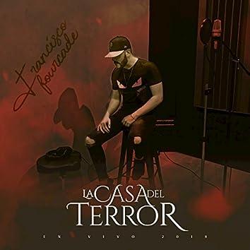 La Casa Del Terror (En Vivo)