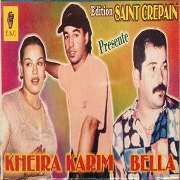 Kheira, Karim & Bella