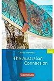 Cornelsen English Library - Für den Englischunterricht in der Sekundarstufe I - Fiction - 9. Schuljahr, Stufe 2: The Australian Connection - Lektüre - Paul Stewart