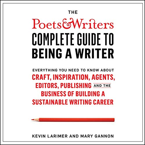 The Poets & Writers Complete Guide to Being a Writer cover art