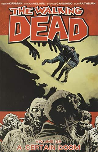 Walking Dead 28. A Certain Doom (The walking dead)