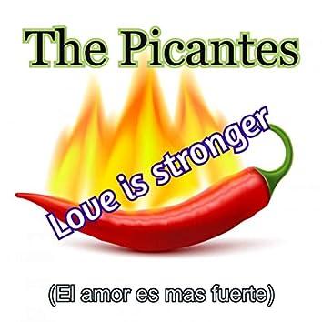 love is stronger (el amor es mas fuerte)