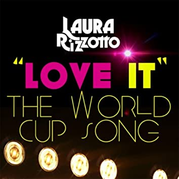 Love It (The World Cup Song)