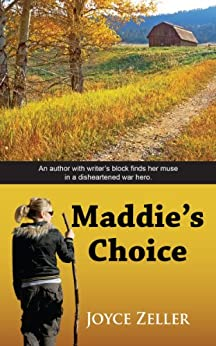 Maddie's Choice by [Joyce  Zeller]