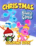 Blue's Clues Christmas Coloring Book: Fascinating Color By Number Book For Kids All Ages On CHRISTMAS Day To Unleash Inner Artist And Increase Concentration With Unique Designs Of Blue's Clues