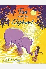 Tua and the Elephant Kindle Edition