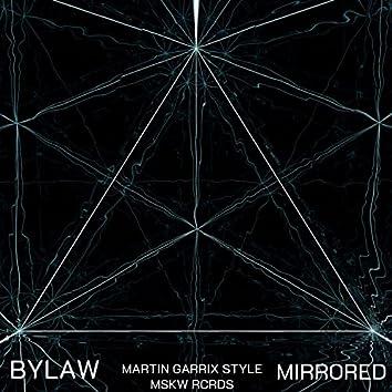 Mirrored X Martin Garrix