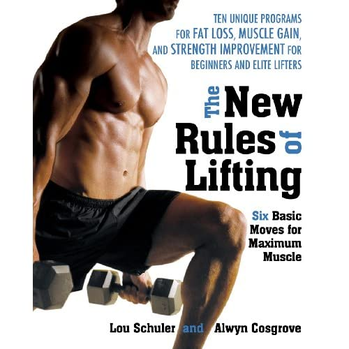 The New Rules of Lifting: Six Basic Moves for Maximum Muscle (English Edition)
